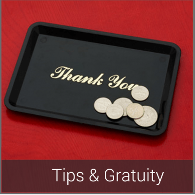Tips-Gratuity-Extra Fees